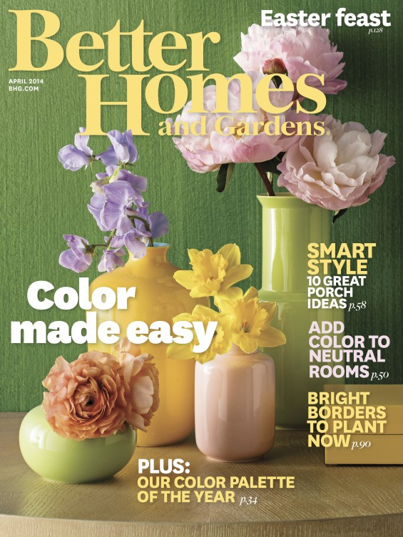 Sneak peek better homes gardens magazine 39 s april 2014 cover candace rose candace rose for Better home and garden magazine