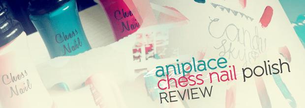 Aniplace Chess Nail Polish Review