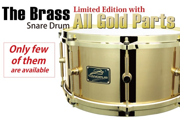 The Brass Snare Drum Limited Edition with All Gold Parts