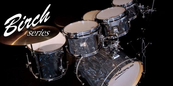 バーチシリーズ ドラムキット Birch Series Drum Kit