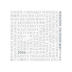 熊本地震チャリティー・プロジェクト SHINJUKU MADNESS