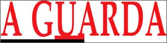 Há 104 anos o jornal A Guarda foi suspenso pelo governo republicano