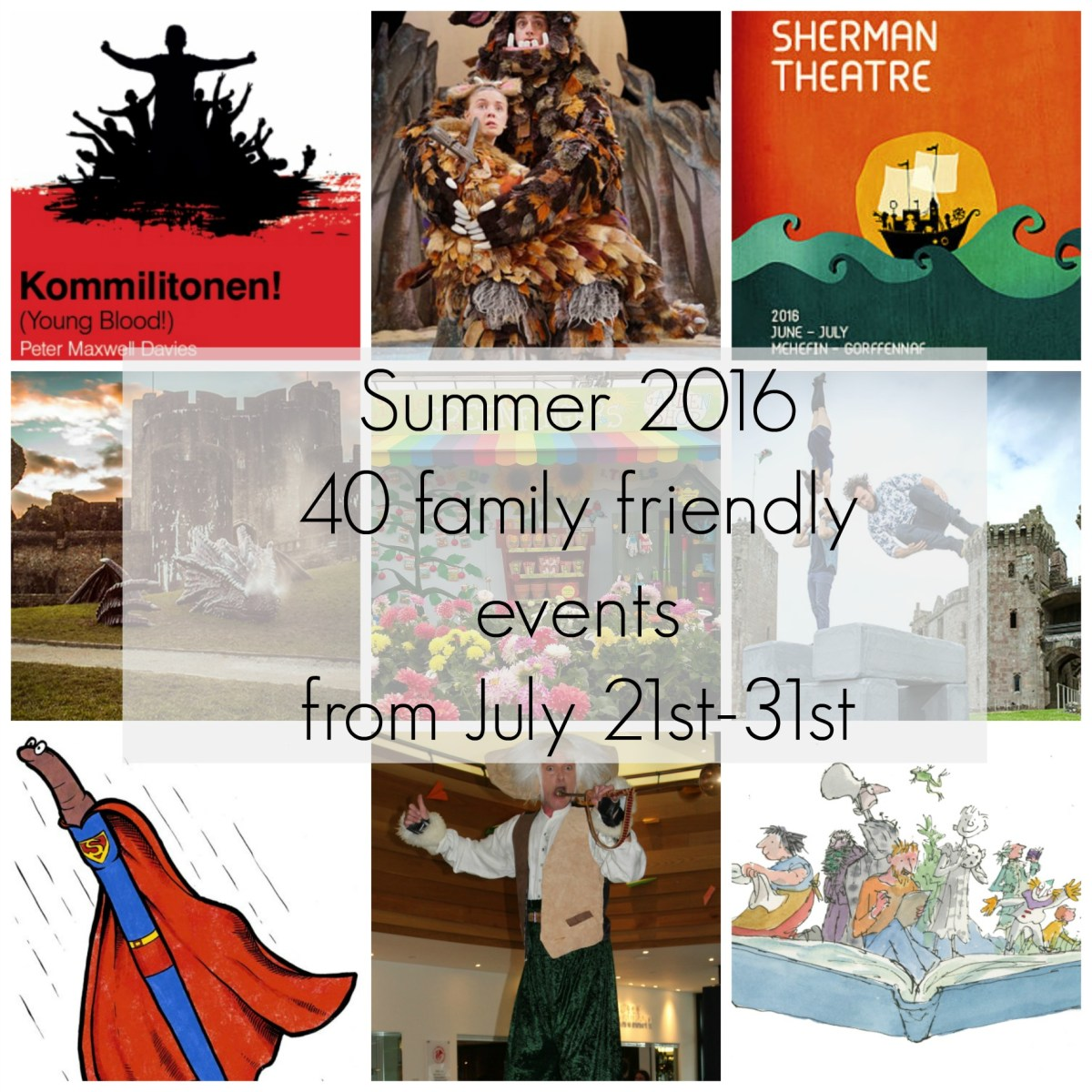 Summer 2016 - 40 family friendly events July 21st-31st