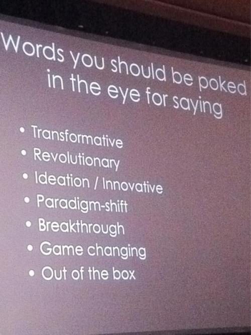 Words you should be poked in the eye for saying