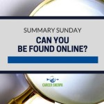 Summary Sunday: Can You Be Found Online?