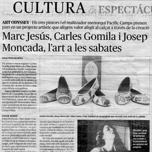 «Marc Jesús, Carles Gomila i Josep Moncada, l'art a les sabates»