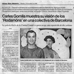 «Carles Gomila muestra su visión de los 'Rodamóns' en una colectiva de Barcelona»