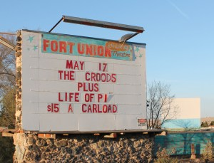 Fort Union Drive-In marquee