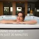 How To Clean Your Hot Tub In Under 30 Minutes
