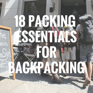 packing for backpacking trip travel blog