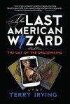 Last American Wizard