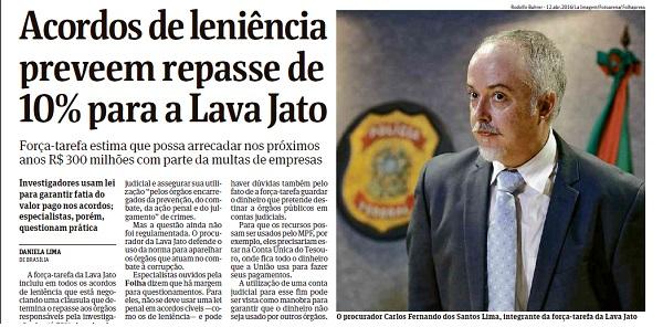 Lava Jato cobra 10% de comissão para fazer acordo com empresas acusadas de corrupção