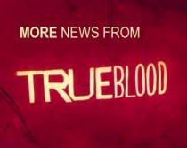 True Blood News