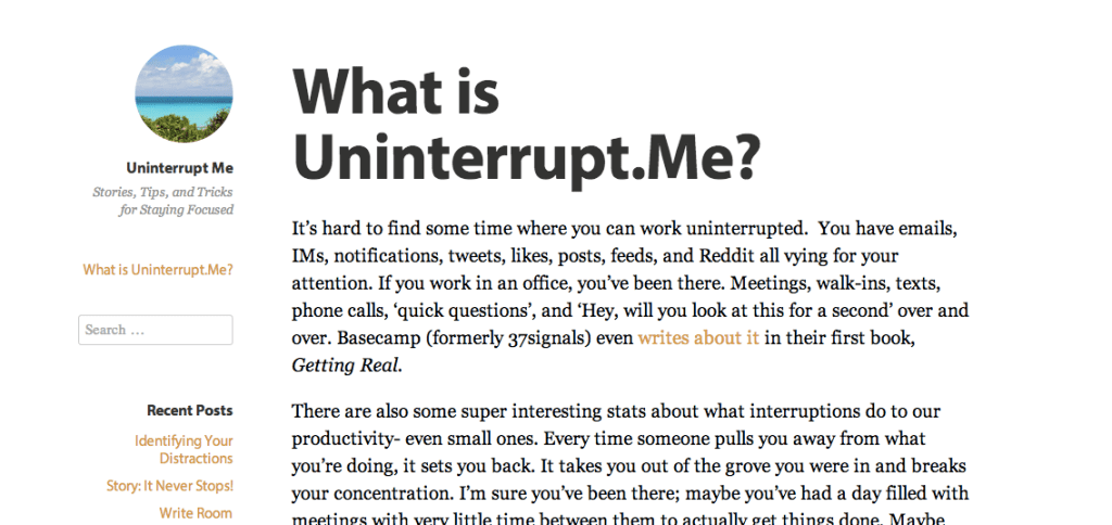 New Blog on How to be Distraction Free: Uninterrupt.Me