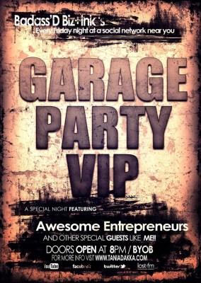 #100HappyDays — Day 29 — Badass'D Biz+Ink — Garage Party VIP