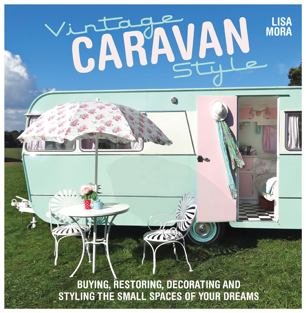 vintage caravan syle book by lisa mora