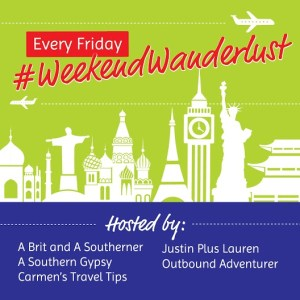 join the #WeekendWanderlust bloggers on Facebook and Twitter