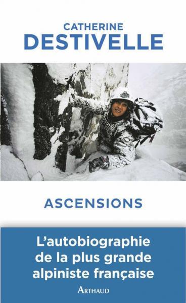 Ascensions Arthaud13335309581 Ascensions éditeur Arthaud