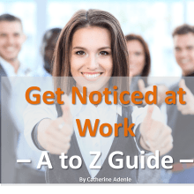 Get Noticed at Work header