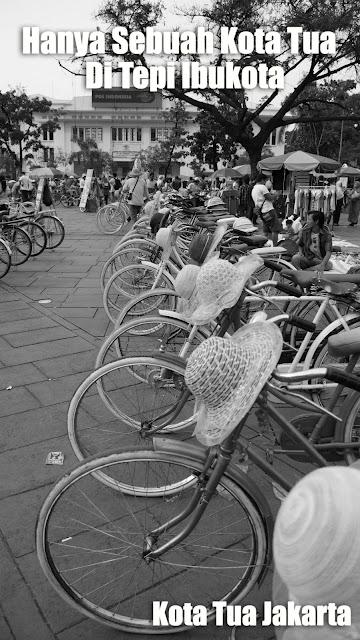 Hanya sebuah kota tua ditepi Ibu Kota, Kota tua Jakarta