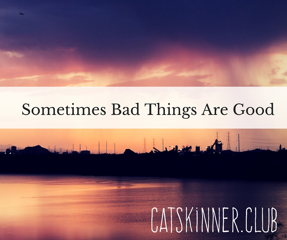 Sometimes Bad Things Are GoodFB