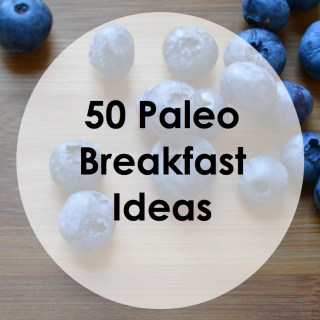 Paleo Pointers: The 50 Best Breakfast Ideas