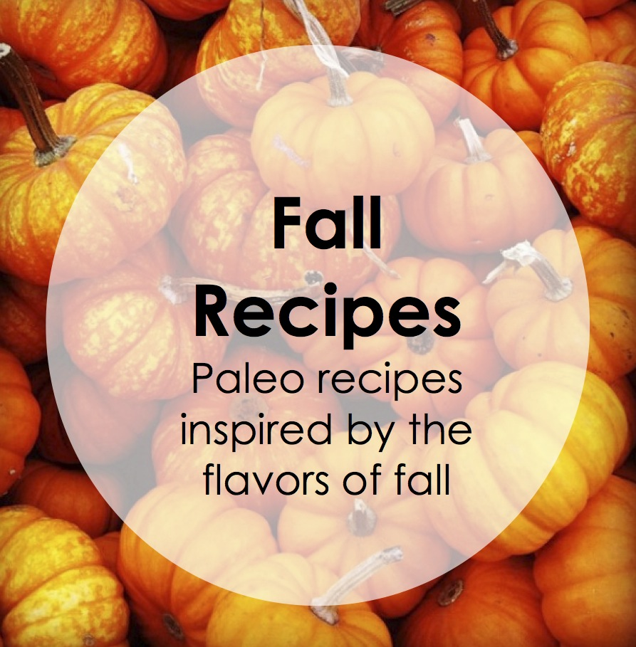 Fall Paleo Recipes