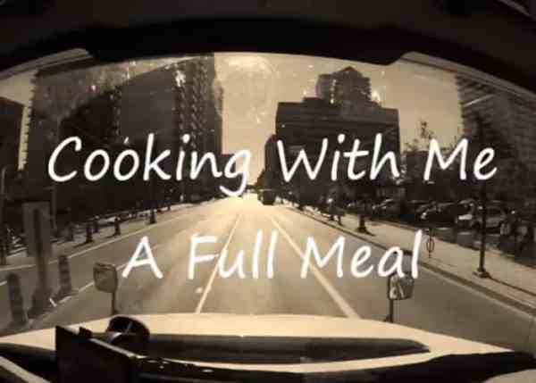 VIDEO: Cooking A Full Meal In The Truck
