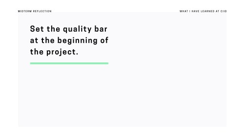 Dark At Beginning Past Six Months At Ciid Prototypr Projects Important To Define Quality Barwith Your We All Have A Different Mental Image What Constitutes What Learned