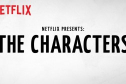 Netflix The Characters Release Date