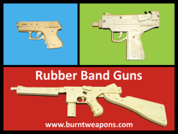 Burnt Weapons Rubber Band Guns