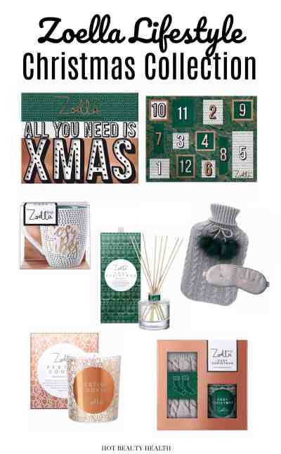 Zoella Lifestyle Christmas Collection is So Dreamy - Hot ...