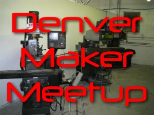 denver maker meetup 300.jpg