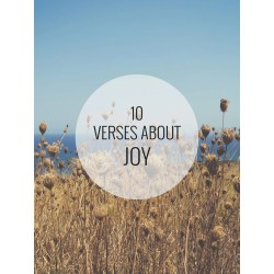 High Suffering Verses About Joy June 2015 Verses About Joy Shine Your Light Verses About Joy Laughter Verses About Joy