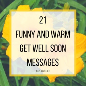 Impressive Family Ny Warm Get Well Soon Messages Paper Get Well Soon Messages Hallmark Get Well Soon Messages