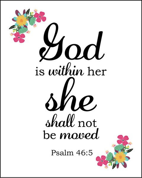 Psalm 46:5 God is Within Her - Free Bible Verse Art Downloads – Bible Verses To Go