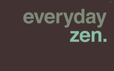 Everyday zen wallpaper - Typography wallpapers - #26476