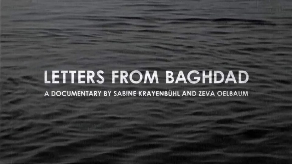 Letters from Baghdad Trailer (2017) Screen Capture