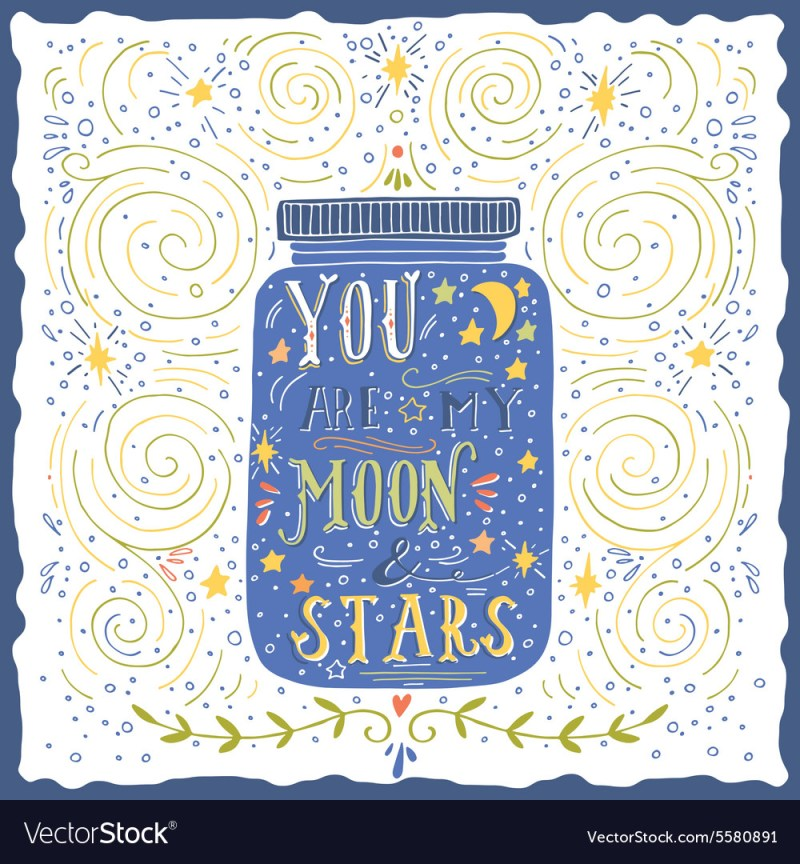 Large Of My Moon And Stars