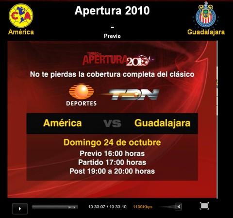 america chivas en vivo apertura 2010 America vs Chivas en vivo, Apertura 2010