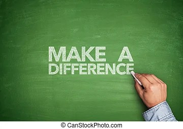 Make a difference Illustrations and Stock Art  140 Make a difference         Make a difference on blackboard   Make a difference on green