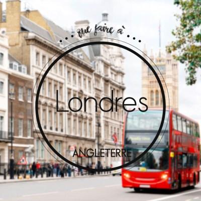 Que faire à Londres : notre guide de bonnes adresses pour tout ce qu'il faut faire à Londres - Elle
