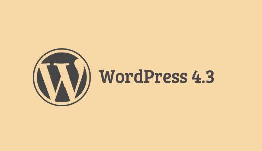 WordPress 4.3 Features