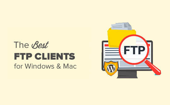 Best FTP clients for Mac and Windows WordPress users