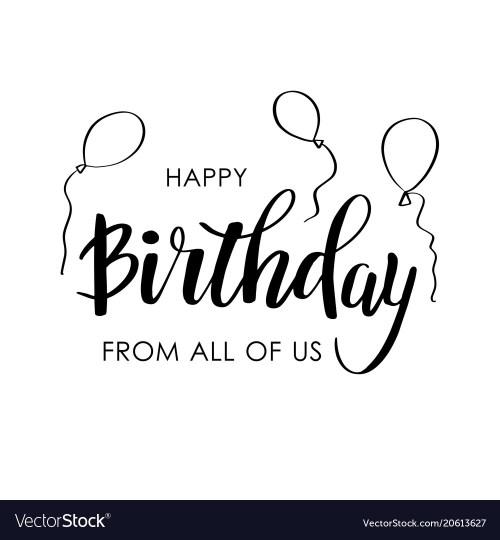 Medium Of Happy Birthday From All Of Us