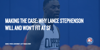 Making The Case: Why Lance Stephenson Will and Won't Fit at SF - Clips Nation