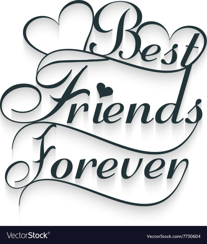 Sleek Friends Forever Calligraphy Text Vector Image Friends Forever Calligraphy Text Royalty Free Vector Friend S Poses Friend S Captions