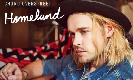 "Chord Overstreet Makes Musical Debut with ""Homeland"" – Listen Now"