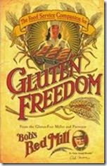 glutenfreedombrm thumb Bob's Red Mill Offers Gluten Freedom