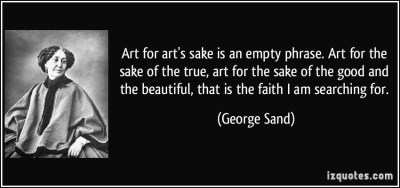 Image from http://izquotes.com/quote/310004 - George Sand, French novelist and memoir writer.